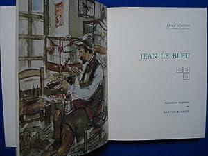 Jean Le Bleu; Mort d'un personnage: GIONO Jean /
