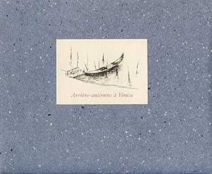 Arrière-automne à Venise: Rainer Maria Rilke ; G�rard de Pal�zieux