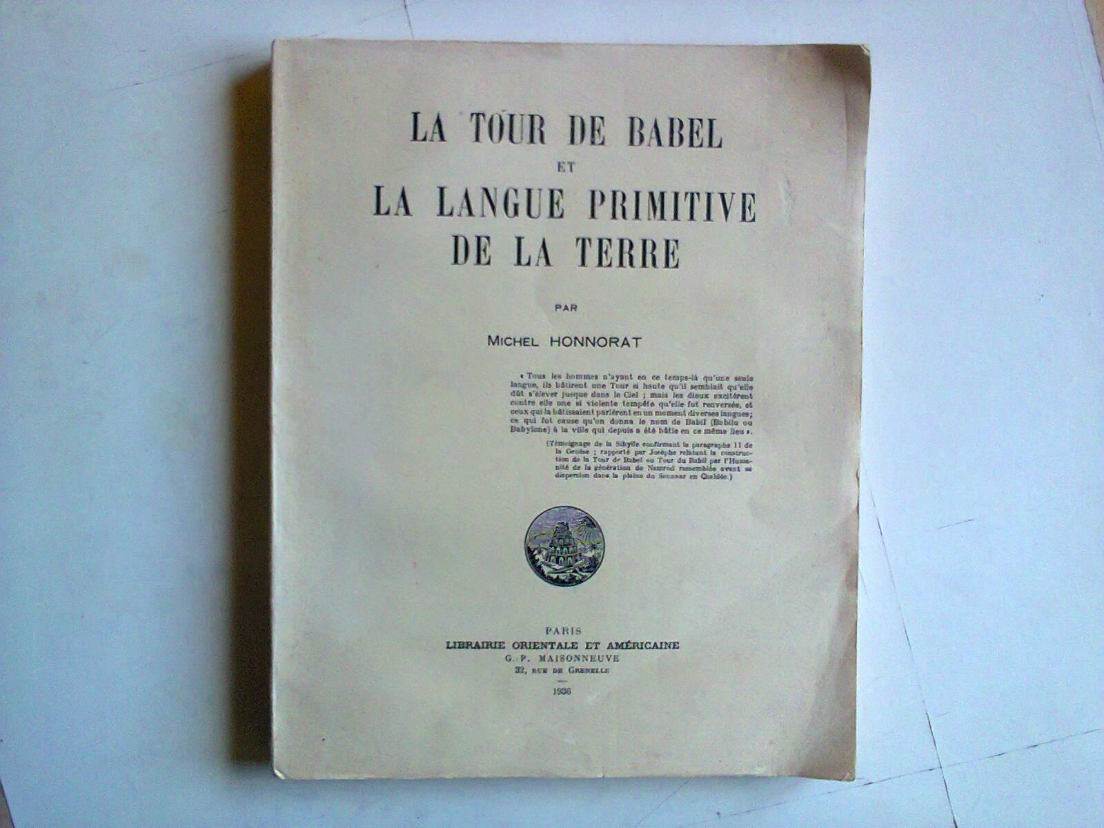 La Tour de Babel et la langue primitive de la terre - Par Michel Honnorat