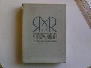 Journal florentin de R.M. Rilke: Rilke Rainer Maria