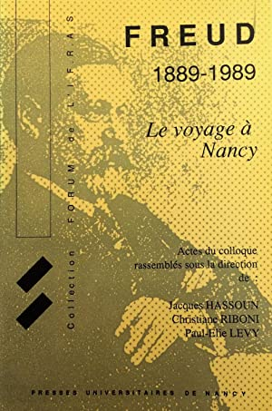 Freud 1889-1989 : Le voyage à Nancy