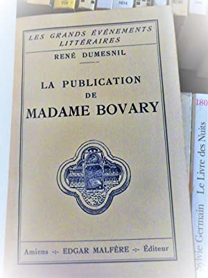 la publication de Madame BOVARY