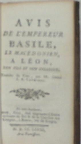 Avis de l'Empereur Basile, le macédonien, a Léon , son fils et collègue; ...
