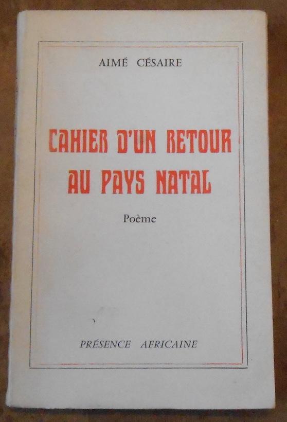 Cahier D Un Retour Au Pays Natal De Aimé Césaire éditions