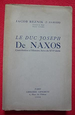 Le Duc Joseph De Naxos – Contribution: Jacob Reznok (J.