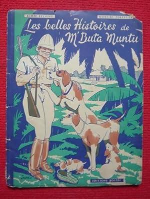 Les belles histoires de M'Buta-Muntu racontées par: Aimée Sylvère et