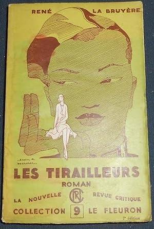 Les tirailleurs: René La Bruyère
