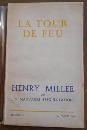 Henry Miller ou les mauvaises fréquentations: Henry Miller, Jean-Michel
