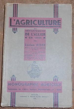 L'Agriculture du Département de l'Allier en 1936: Lucien Bidet