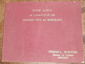 Guide Album de l'Amateur des Grands Vins