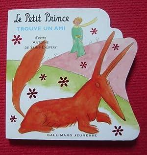 Le Petit Prince trouve un ami: Saint-Exupéry
