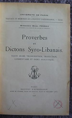 Proverbes et dictons syro-libanais, texte arabe, transcription,: Monseigneur Michel Feghali