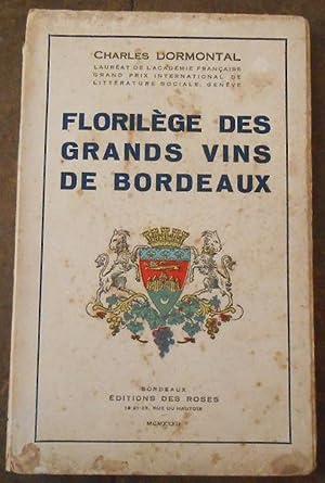 Florilège des Grands Vins de Bordeaux: Charles Dormontal