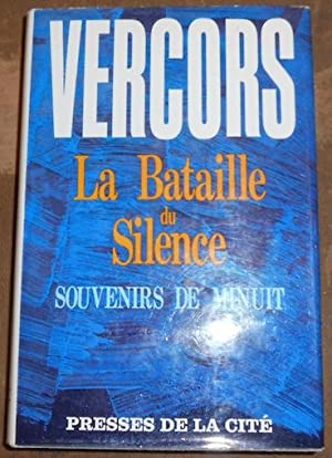 La Bataille du Silence Souvenirs de Minuit: Vercors
