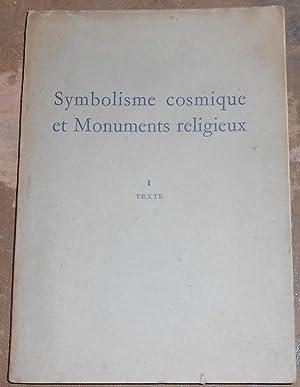 Symbolisme cosmique et Monuments religieux: J. Nougayrol, R.