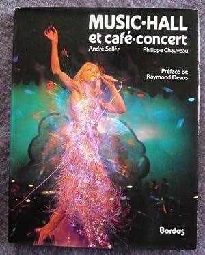 Music-Hall et café-concert: André Sallée et Philippe Chauveau
