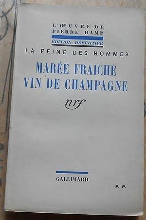 Marée Fraîche Vin de Champagne: Pierre Hamp