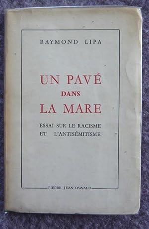 Un pavé dans la mare, essai sur: Raymond Lipa