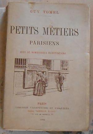 Petits Métiers Parisiens - Le père Cafard,: Guy Tomel