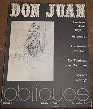 Don Juan analyse d'un mythe volume 2: Butor, Baudelaire, Vogelweith,