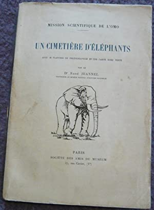 Un cimetière d'éléphants – mission scientifique de: René Jannel