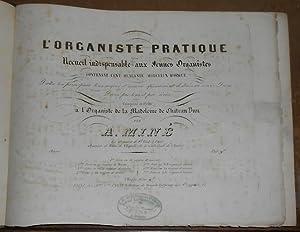 L'Organiste Pratique recueil indispensable aux jeunes organistes: Adolphe Miné