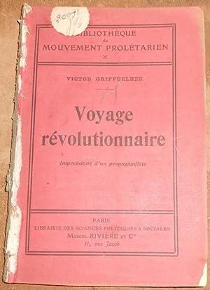 Voyage révolutionnaire – Impressions d'un propagandiste: Victor Griffuelhes