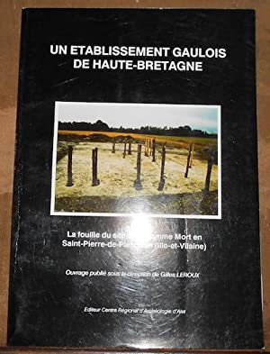 Un Etablissement Gaulois de Haute Bretagne –: Gilles Leroux