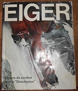 Eiger 30 jours de combat pour la: Jörg Lehne et