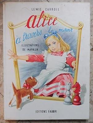 Alice à travers le miroir: Lewis Carroll