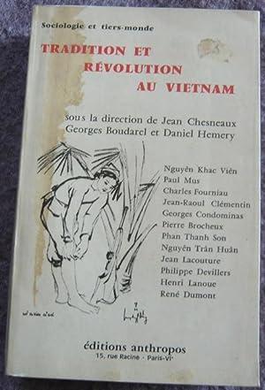 Tradition et révolution au Vietnam -: Jean Chesneaux, Georges