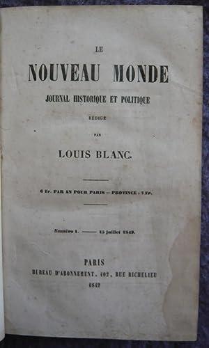 Le Nouveau monde, journal historique et politique rédigé par Louis Blanc: Louis Blanc