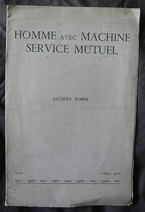 Homme avec machine, service mutuel: Jacques Kober
