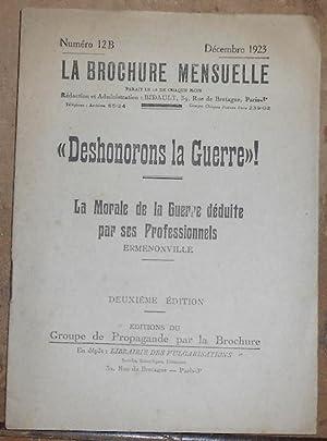 Déshonorons la Guerre » - La Morale: Ermenonville (Gustave Dupin)