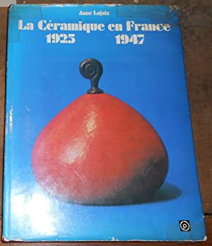 La Céramique en France 1925-1947