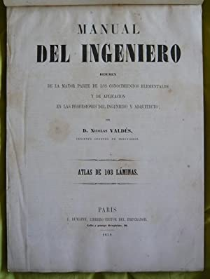Manual Del Ingeniero: D. Nicolas Valdés