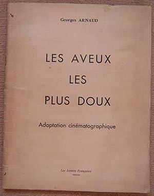 Les aveux les plus doux - adaptation: Georges Arnaud