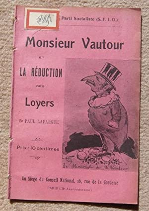 Monsieur Vautour et la réduction des loyers: Paul Lafargue