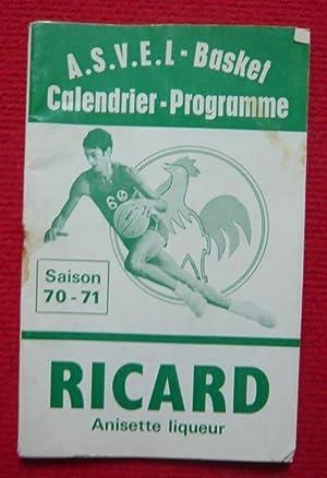 Calendrier-Programme A.S.V.E.L - Basket Saison 70-71: Raphaël de Barros