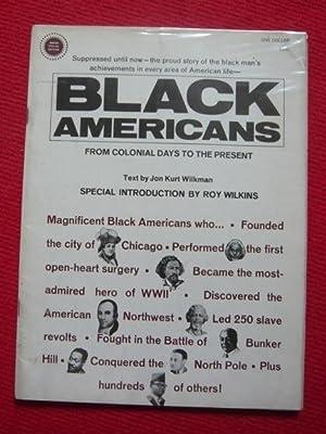 Black americans from colonial days to the: Jon Kurt Wilkman