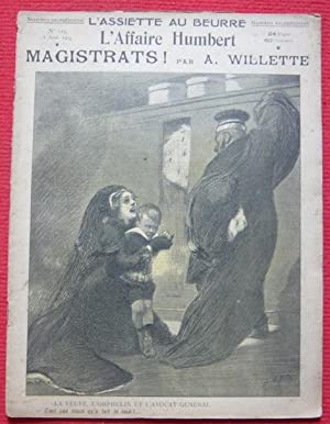 L'Affaire Humbert - Magistrats: A. Willette