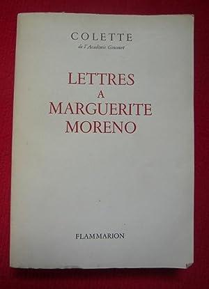 Lettres à Marguerite Moreno: Colette