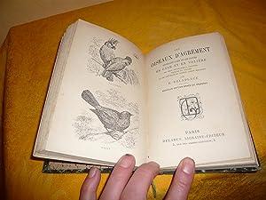 Manuel De L'Oiseleur. Ou L'Art De Prendre, D'Elever, D'Instruire Les Oiseaux En...