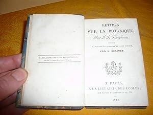 Lettres Sur La Botanique, Précédée D'Un Traité De Cette Science ...