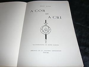 A Cor Et A Cri. Illustrations De Henri Marion.: Doyen Henry
