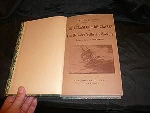 Les Ecraseurs De Crabes Sur Les Derniers Voiliers Caboteurs.: Lacroix Louis