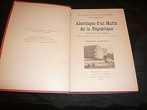 Abordages D'Un Marin De La République (Souvenirs De Louis Garneray). Annotés D&#...