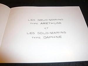 Les Sous-Marins Type Aréthuse Et Les Sous-Marins Type Daphné: Collectif