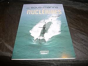 Les Sous-Marins Nucléaires Français: Criou Yves, Moulin Jean, Buffetaut Yves Et Borio...