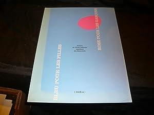 Bleu Pour Les Filles. Rose Pour Les Garçons.: Collectif